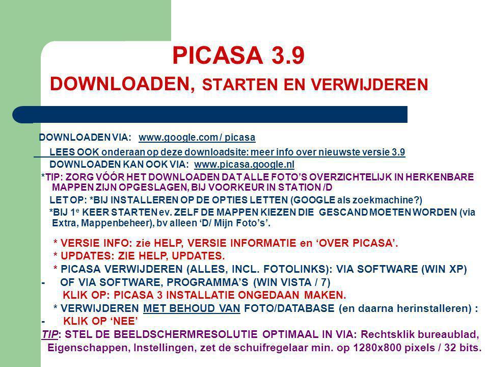 PICASA 3.9 DOWNLOADEN, STARTEN EN VERWIJDEREN