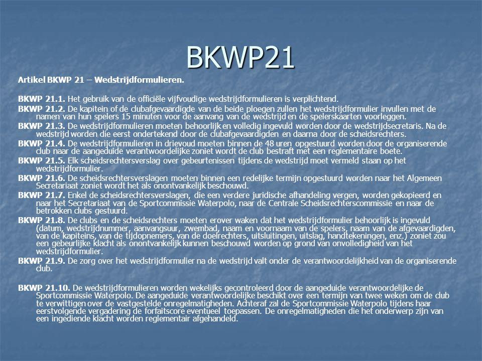 BKWP21 Artikel BKWP 21 – Wedstrijdformulieren.