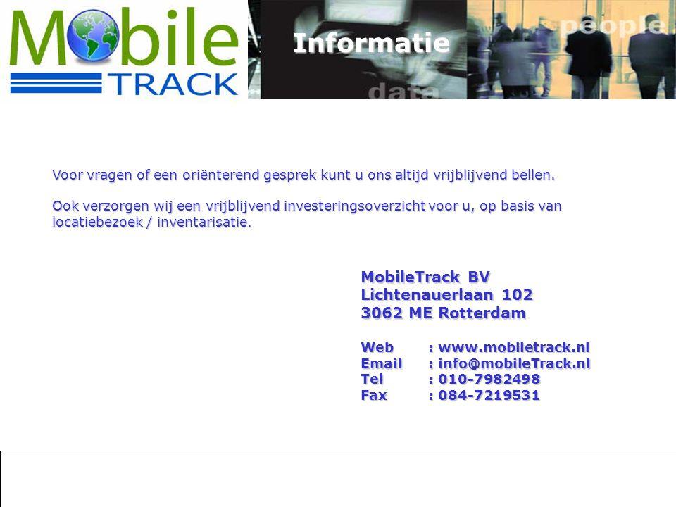 Informatie MobileTrack BV Lichtenauerlaan 102 3062 ME Rotterdam