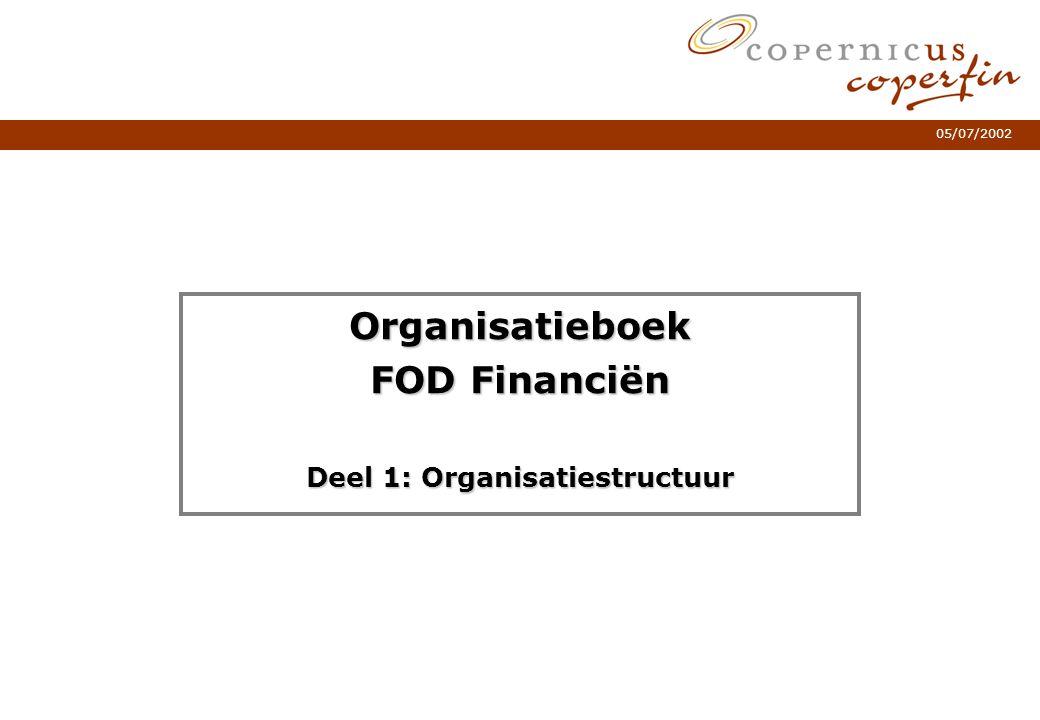 Organisatieboek FOD Financiën Deel 1: Organisatiestructuur