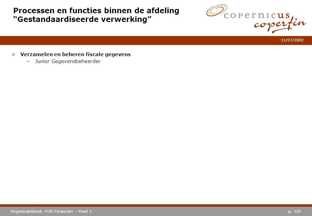 Processen en functies binnen de afdeling Gestandaardiseerde verwerking