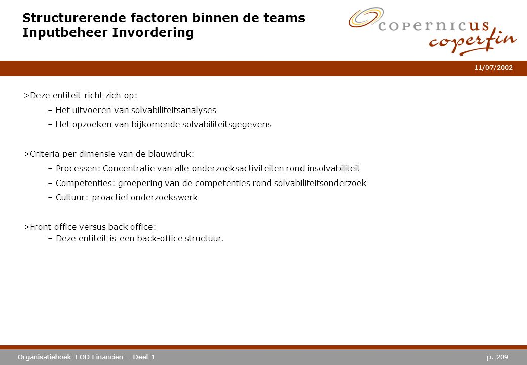 Structurerende factoren binnen de teams Inputbeheer Invordering