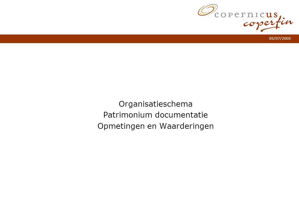 Organisatieschema Patrimonium documentatie Opmetingen en Waarderingen