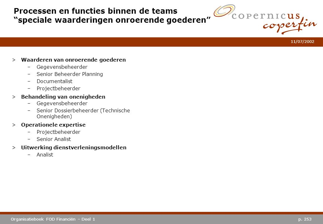 Processen en functies binnen de teams speciale waarderingen onroerende goederen