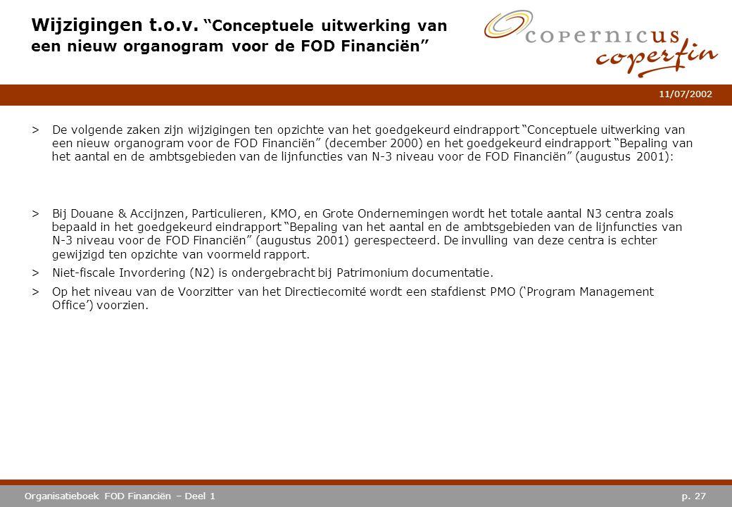 Wijzigingen t.o.v. Conceptuele uitwerking van een nieuw organogram voor de FOD Financiën