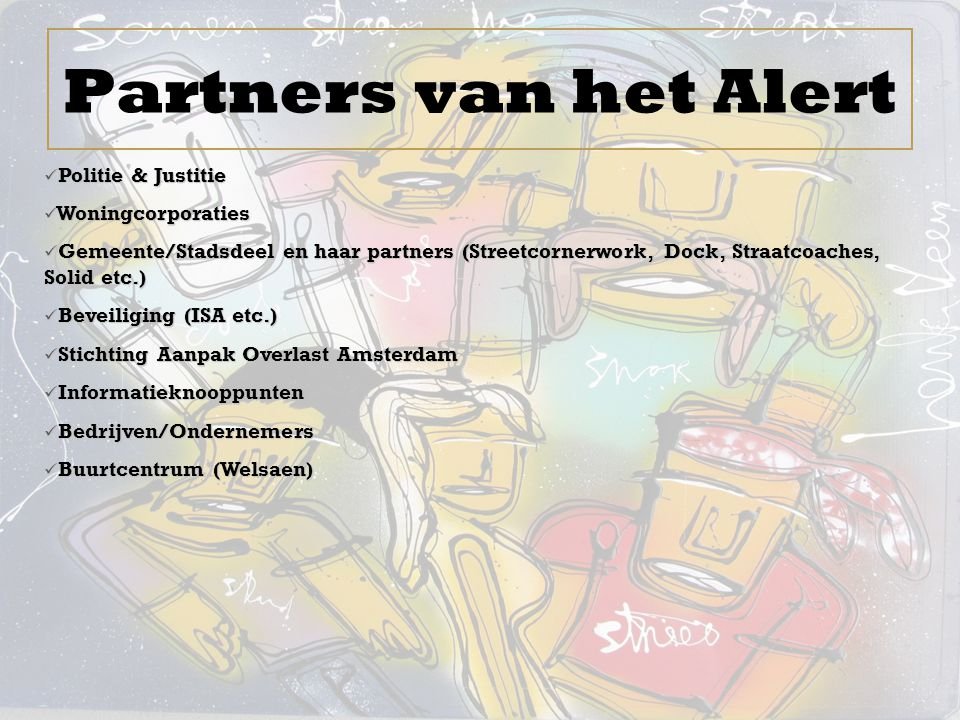 Partners van het Alert Politie & Justitie Woningcorporaties