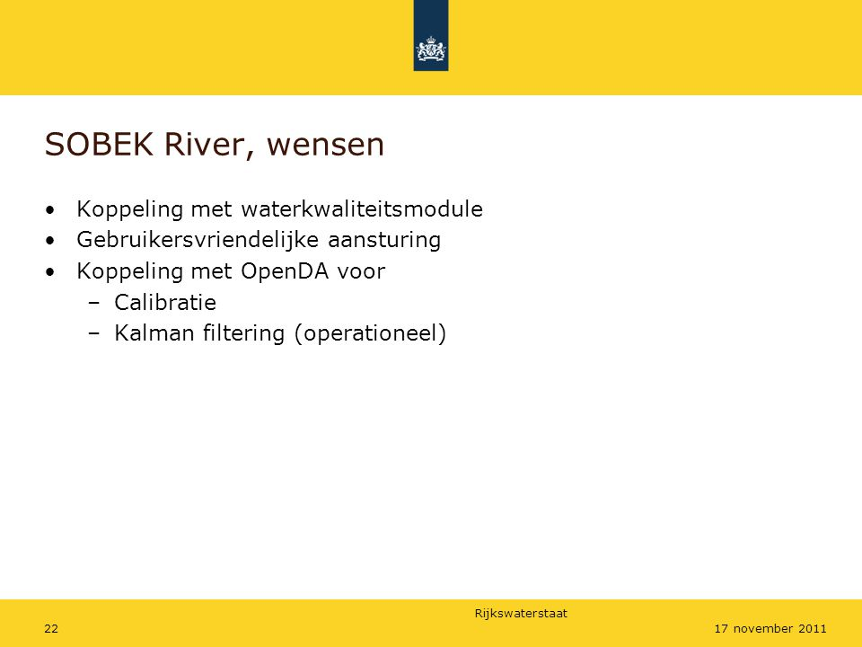 SOBEK River, wensen Koppeling met waterkwaliteitsmodule