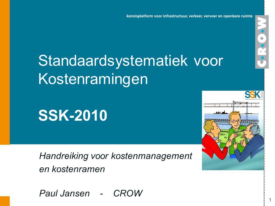 Standaardsystematiek voor Kostenramingen SSK-2010