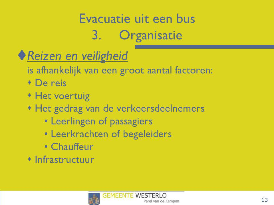 Evacuatie uit een bus 3. Organisatie