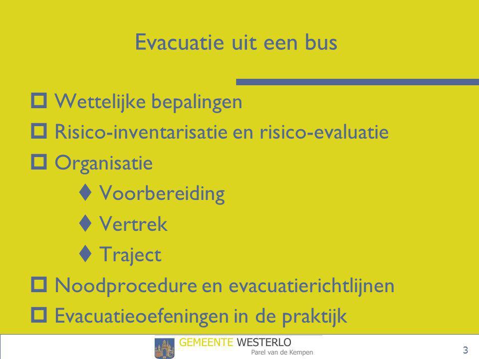 Evacuatie uit een bus Wettelijke bepalingen