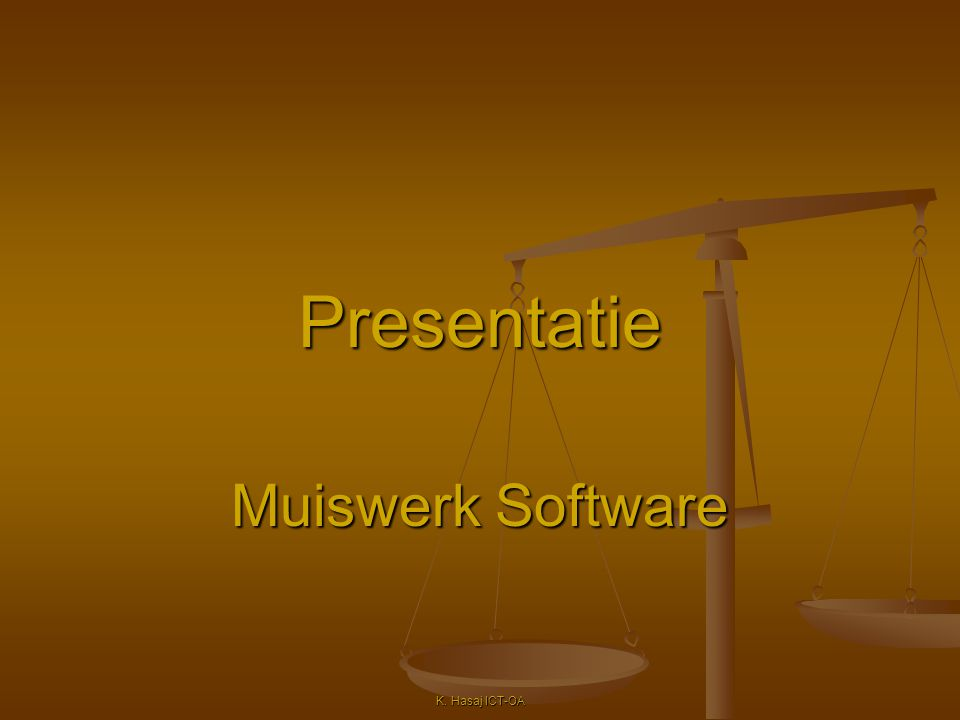 Muiswerk Software K. Hasaj ICT-OA