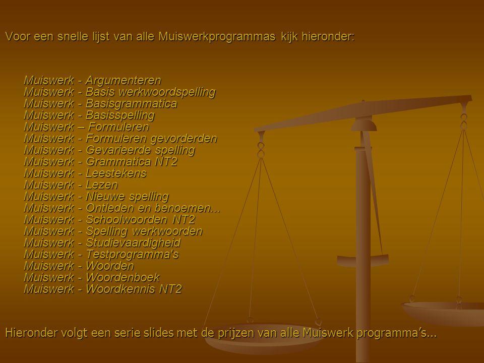 Voor een snelle lijst van alle Muiswerkprogrammas kijk hieronder: