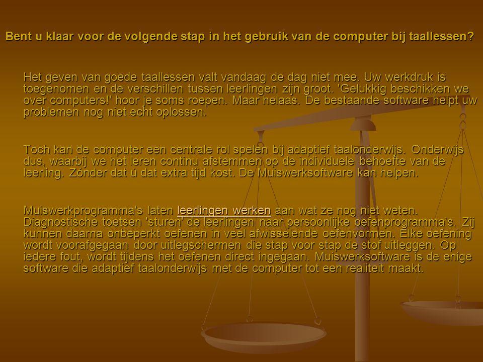 Bent u klaar voor de volgende stap in het gebruik van de computer bij taallessen