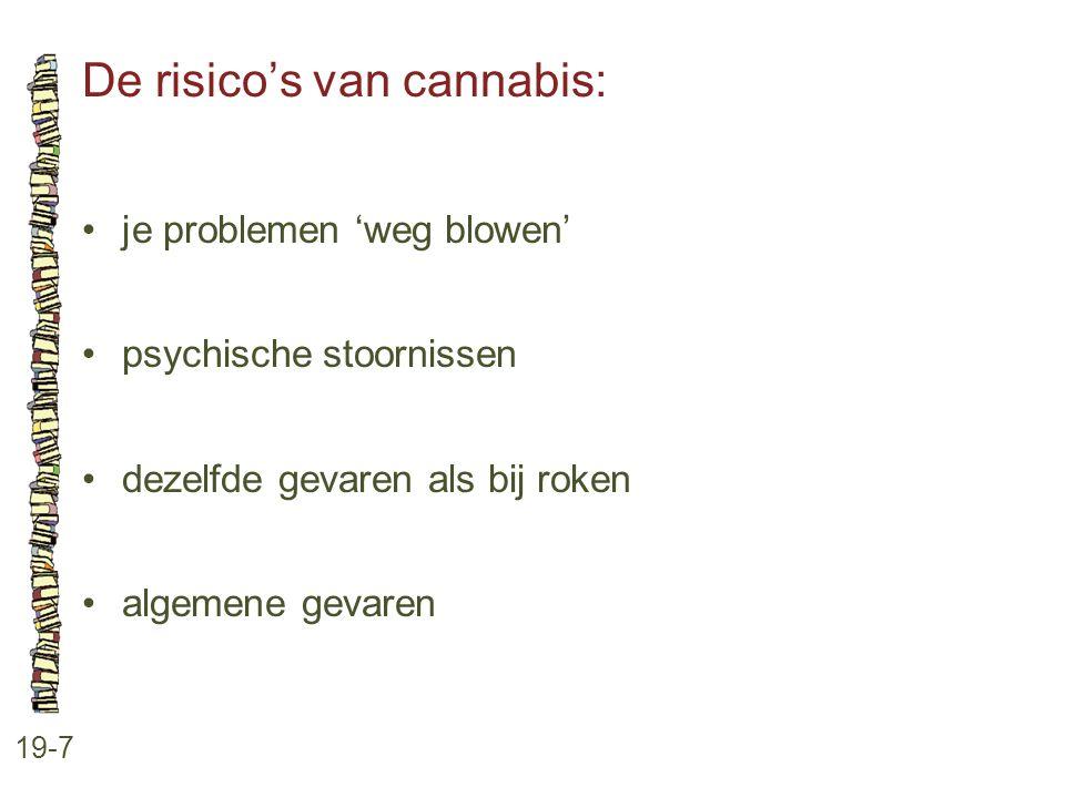 De risico's van cannabis:
