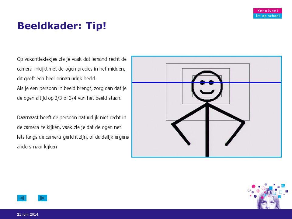 Beeldkader: Tip!