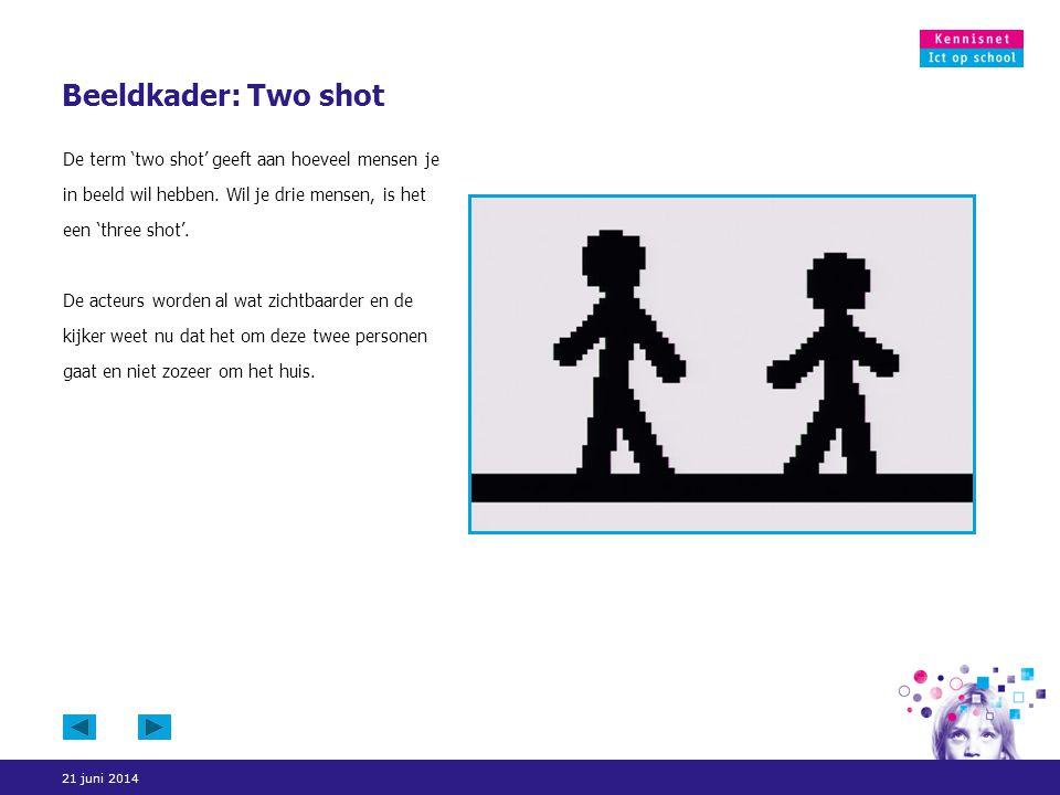 Beeldkader: Two shot De term 'two shot' geeft aan hoeveel mensen je in beeld wil hebben. Wil je drie mensen, is het een 'three shot'.