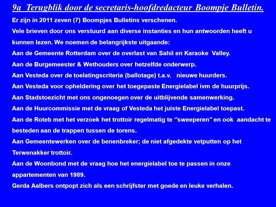 9a Terugblik door de secretaris-hoofdredacteur Boompje Bulletin.