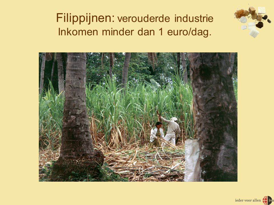 Filippijnen: verouderde industrie Inkomen minder dan 1 euro/dag.