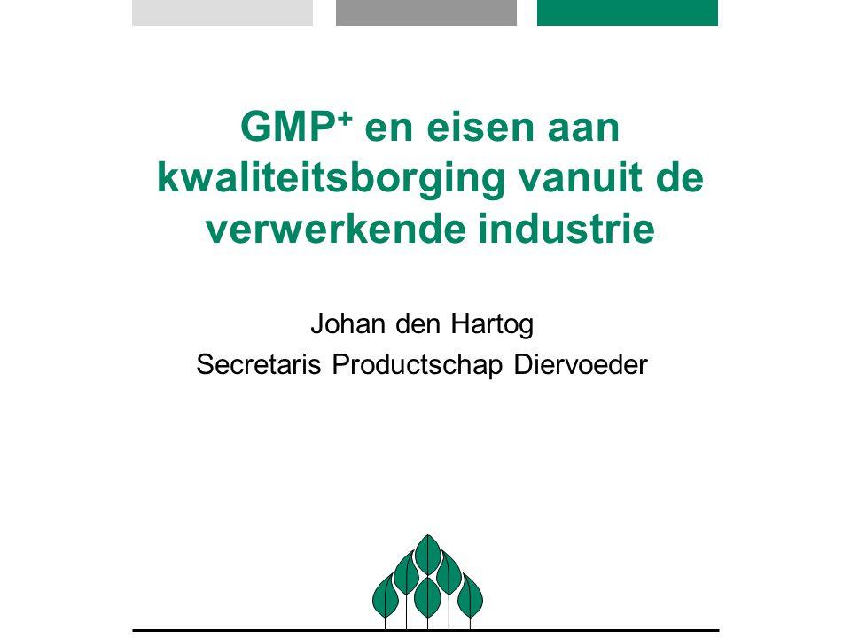 GMP+ en eisen aan kwaliteitsborging vanuit de verwerkende industrie