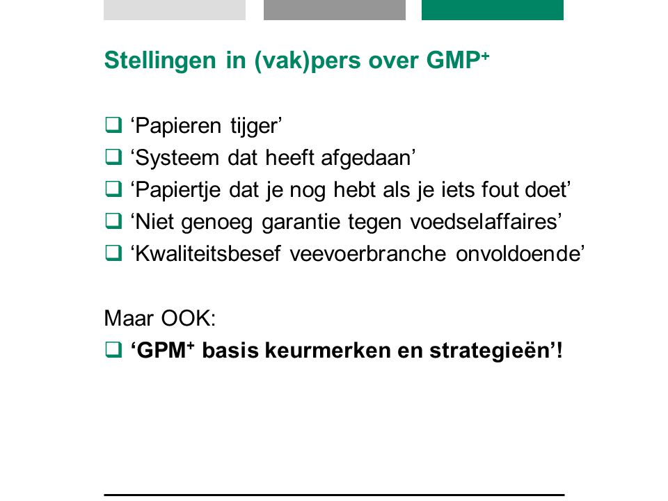 Stellingen in (vak)pers over GMP+