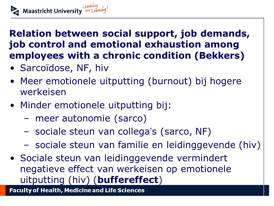Relation between social support, job demands, job control and emotional exhaustion among employees with a chronic condition (Bekkers)