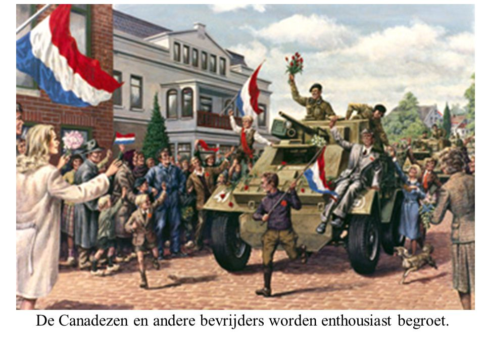 De Canadezen en andere bevrijders worden enthousiast begroet.