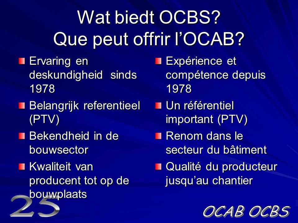 Wat biedt OCBS Que peut offrir l'OCAB