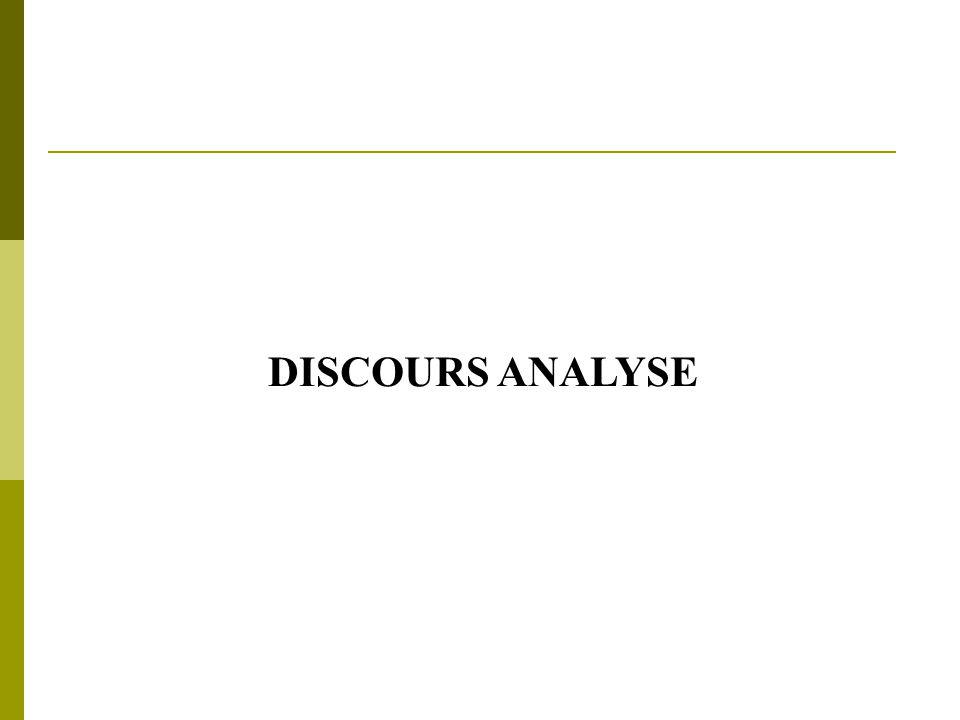 DISCOURS ANALYSE