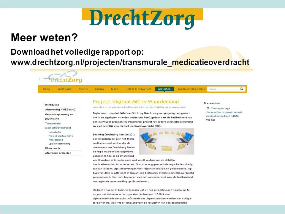 Meer weten. Download het volledige rapport op: www. drechtzorg