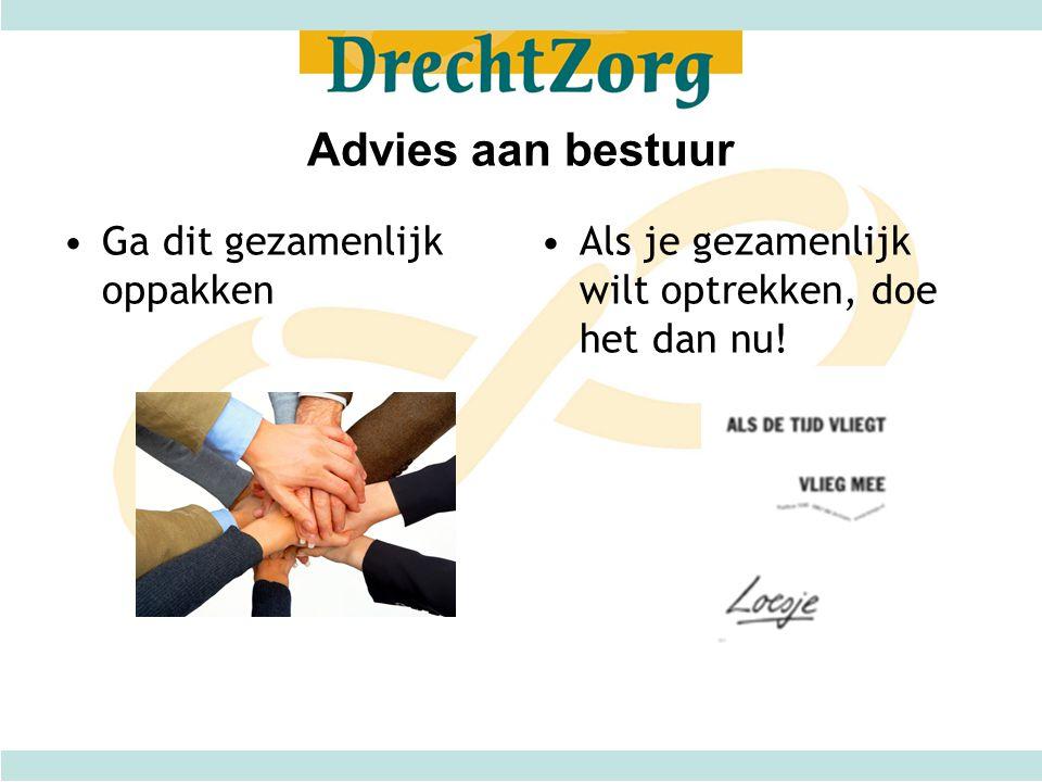Advies aan bestuur Ga dit gezamenlijk oppakken