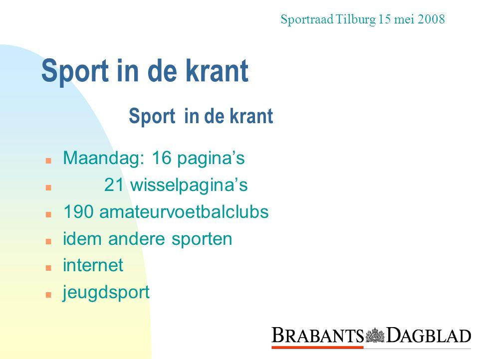 Sport in de krant Sport in de krant Maandag: 16 pagina's