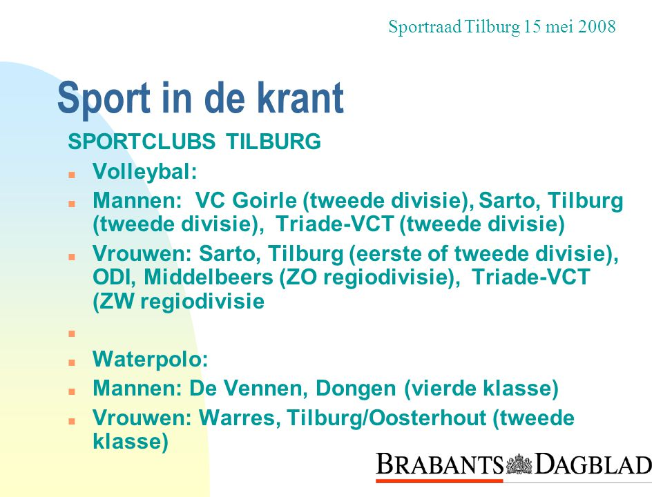 Sport in de krant SPORTCLUBS TILBURG Volleybal:
