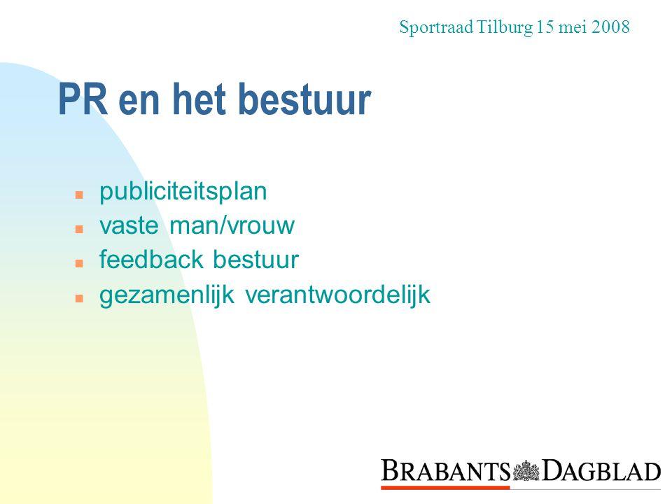 PR en het bestuur publiciteitsplan vaste man/vrouw feedback bestuur