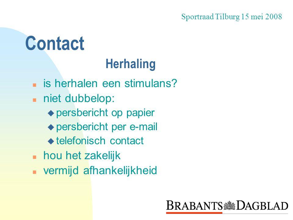 Contact Herhaling is herhalen een stimulans niet dubbelop: