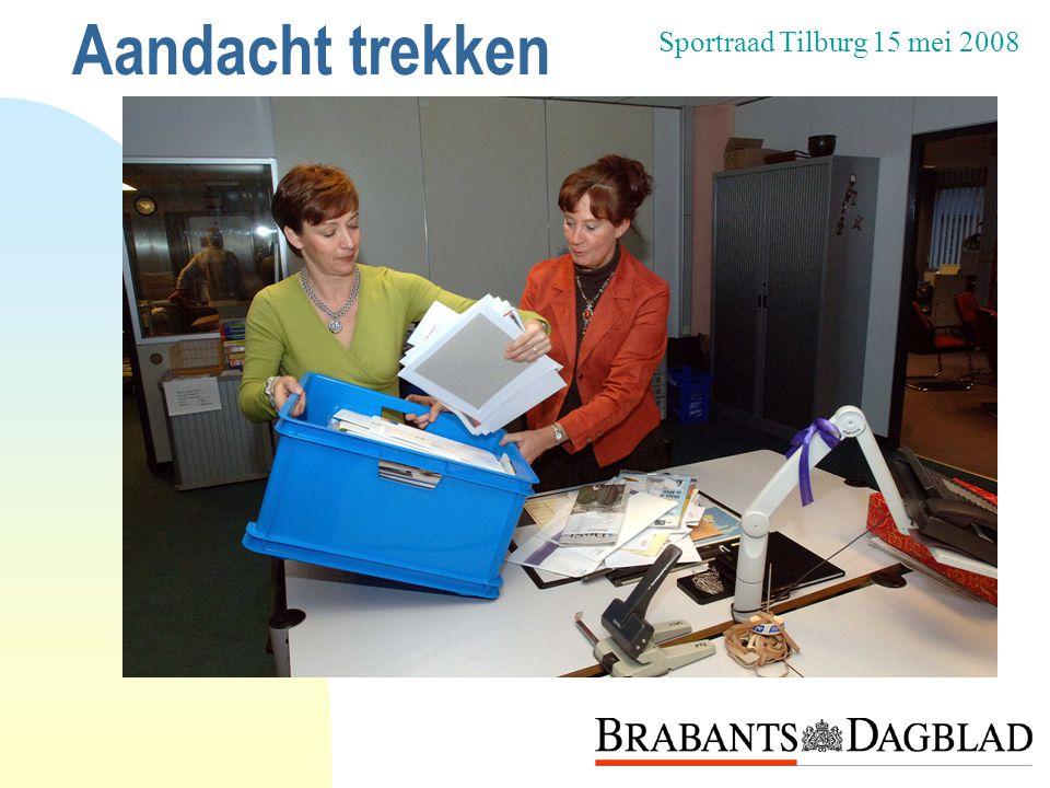 Aandacht trekken Sportraad Tilburg 15 mei 2008