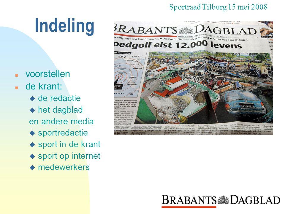 Indeling voorstellen de krant: de redactie het dagblad en andere media
