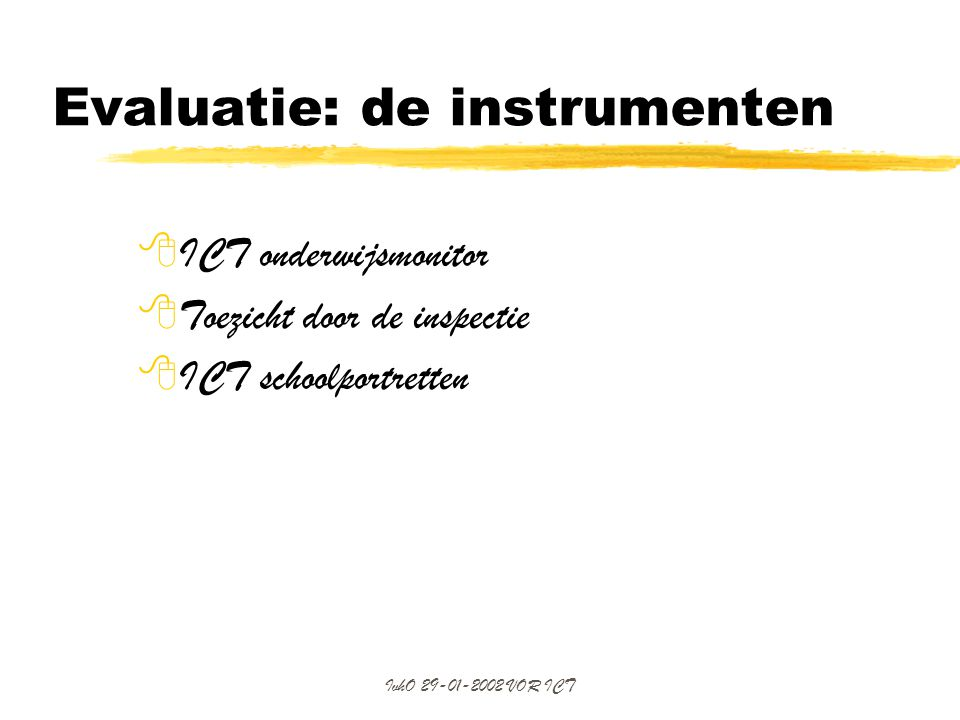 Evaluatie: de instrumenten