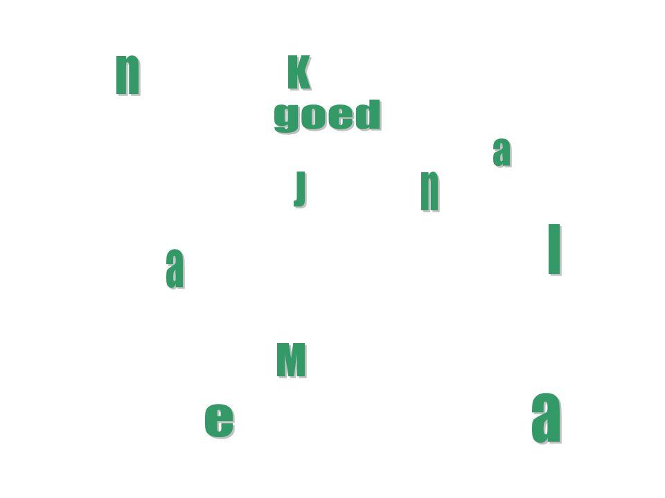 n K goed a J n I a M a e