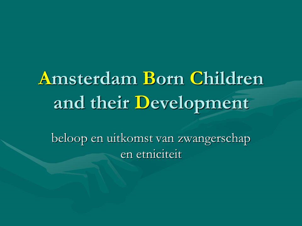 Amsterdam Born Children and their Development