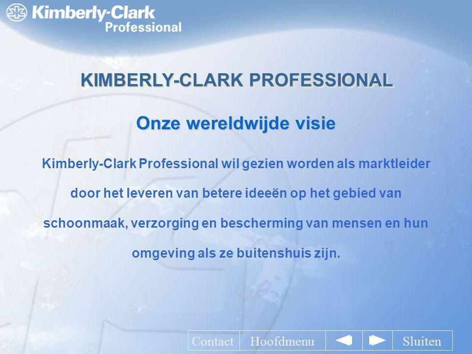 KIMBERLY-CLARK PROFESSIONAL Onze wereldwijde visie
