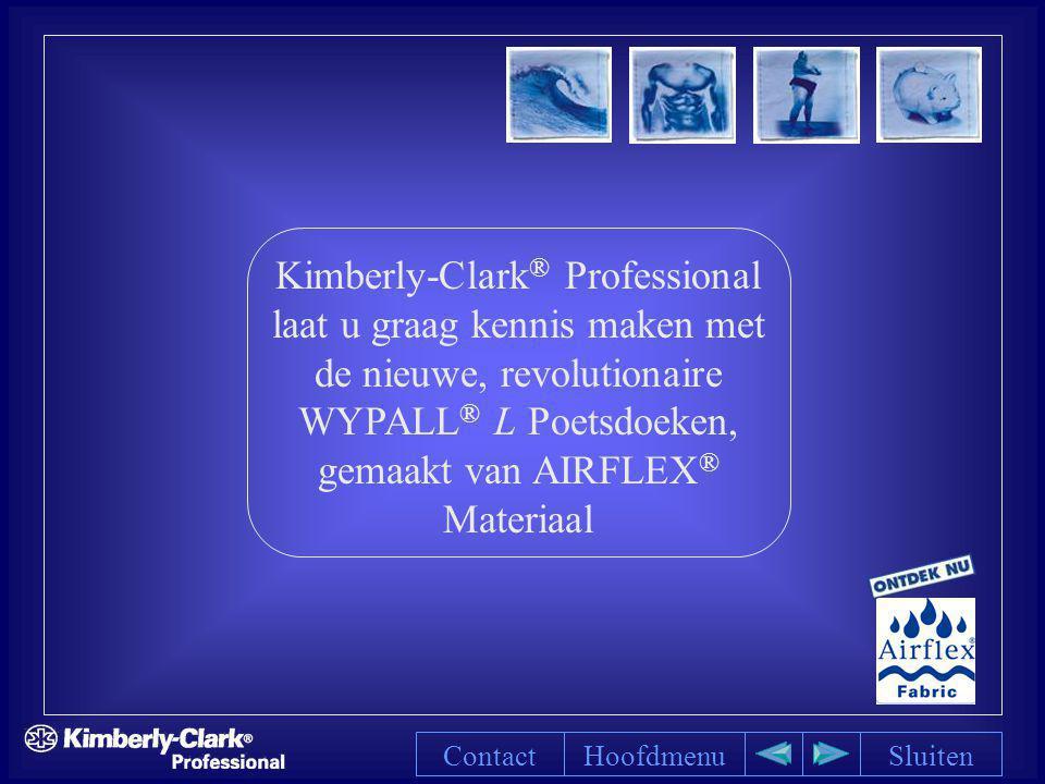 Kimberly-Clark® Professional laat u graag kennis maken met de nieuwe, revolutionaire WYPALL® L Poetsdoeken, gemaakt van AIRFLEX® Materiaal