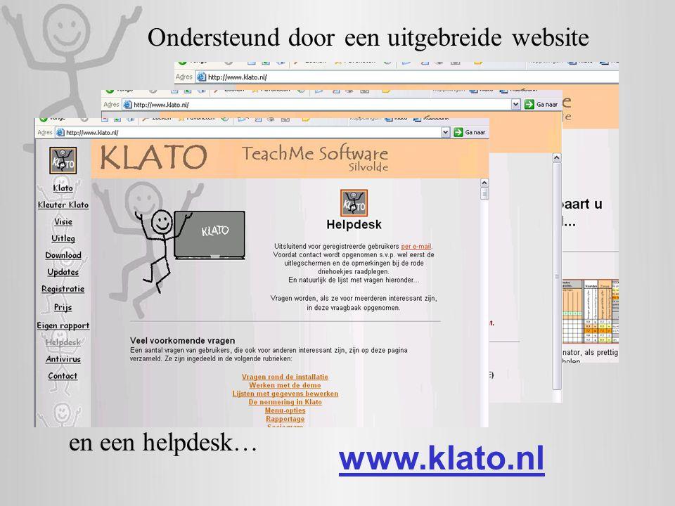 Ondersteund door een uitgebreide website en een helpdesk… www.klato.nl