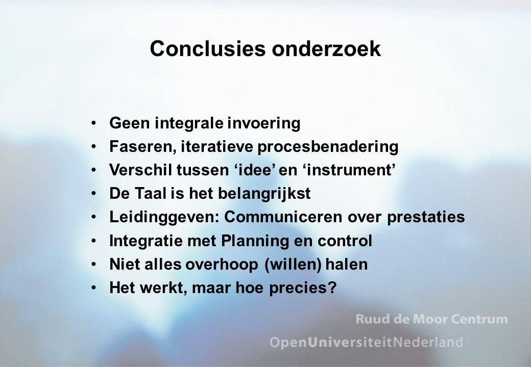 Conclusies onderzoek Geen integrale invoering
