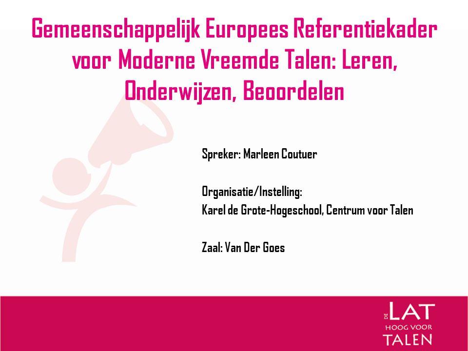 Gemeenschappelijk Europees Referentiekader voor Moderne Vreemde Talen: Leren, Onderwijzen, Beoordelen
