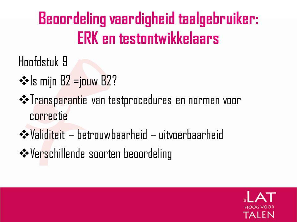 Beoordeling vaardigheid taalgebruiker: ERK en testontwikkelaars