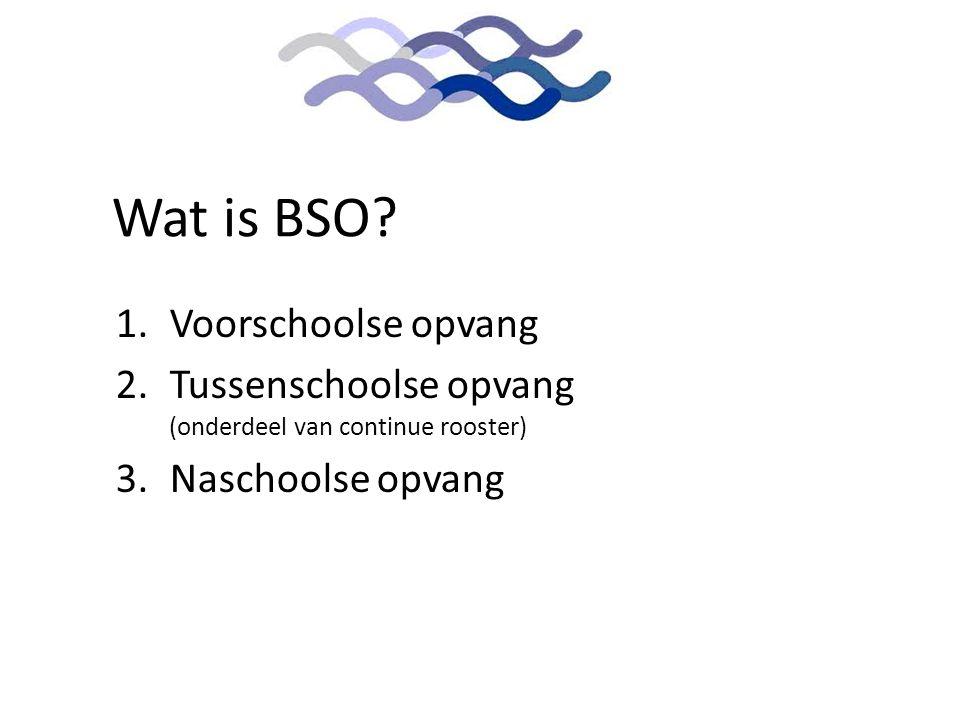 Wat is BSO Voorschoolse opvang