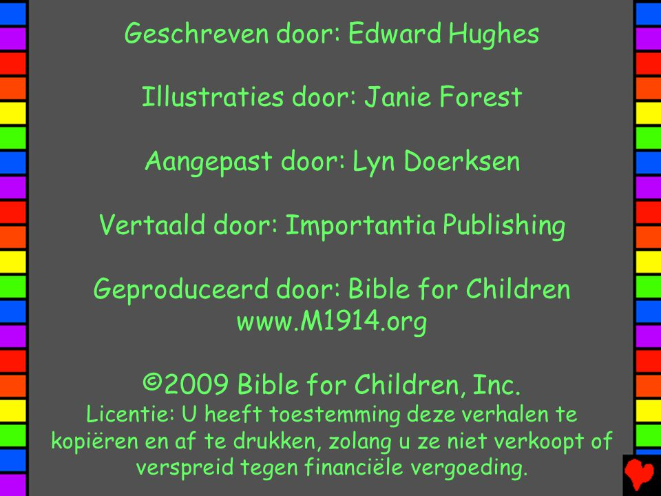 Geschreven door: Edward Hughes Illustraties door: Janie Forest