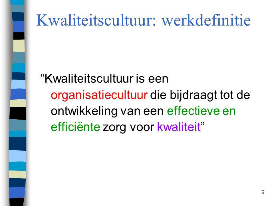 Kwaliteitscultuur: werkdefinitie