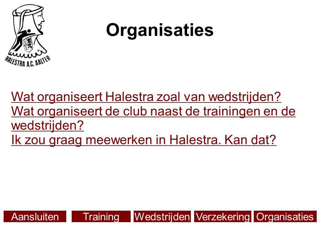Organisaties Wat organiseert Halestra zoal van wedstrijden