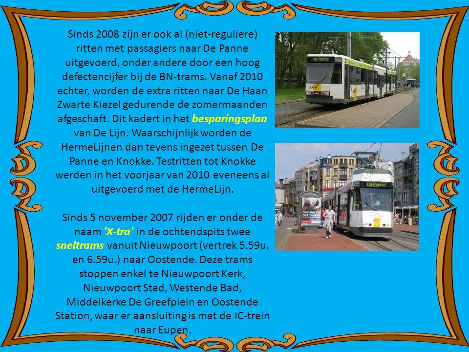Sinds 2008 zijn er ook al (niet-reguliere) ritten met passagiers naar De Panne uitgevoerd, onder andere door een hoog defectencijfer bij de BN-trams. Vanaf 2010 echter, worden de extra ritten naar De Haan Zwarte Kiezel gedurende de zomermaanden afgeschaft. Dit kadert in het besparingsplan van De Lijn. Waarschijnlijk worden de HermeLijnen dan tevens ingezet tussen De Panne en Knokke. Testritten tot Knokke werden in het voorjaar van 2010 eveneens al uitgevoerd met de HermeLijn.